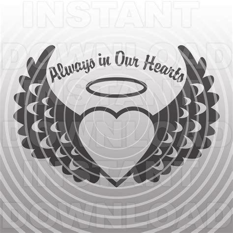 Memorial svgAlways in Our Hearts SVGMemorial Angel Wings